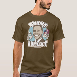 Obama Homeboy 2008 T-Shirt