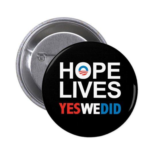 Obama - Hope Lives 6 Cm Round Badge