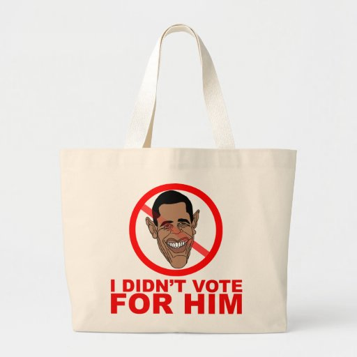 Obama: I didn't vote for HIM Canvas Bags