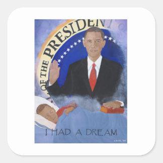 Obama: I Had A Dream Sticker