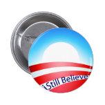 Obama - I still Believe Pins