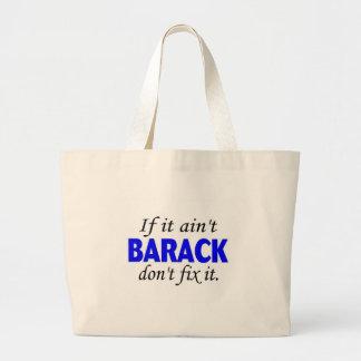 Obama-If It Aint Barack Dont Fix It Jumbo Tote Bag