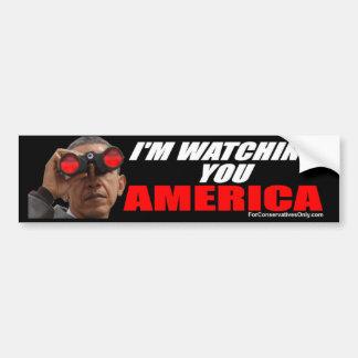 Obama - I'm Watching You America Bumper Sticker