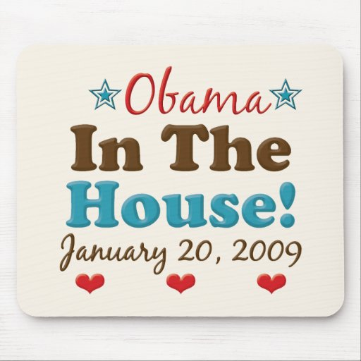 Obama In The House Mousepad