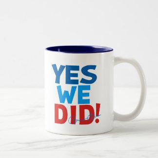 Obama Inauguration 'Yes We Did' Coffee Mug