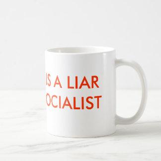 OBAMA IS A LIAR AND A SOCIALIST BASIC WHITE MUG