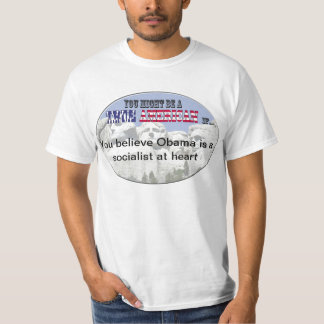 Obama is a socialist at heart tshirt