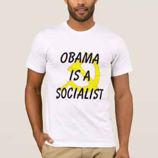 Obama is a Socialist T-Shirt