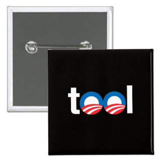 OBAMA IS A TOOL.png 15 Cm Square Badge
