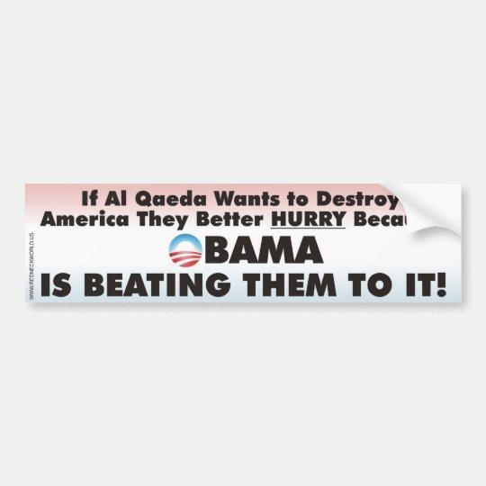 Obama is Beating Al Queda in Destroying American Bumper Sticker