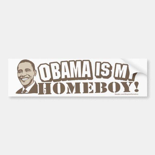 Obama Is My Homeboy Brown Bumper Sticker