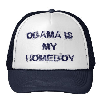 OBAMA IS MY HOMEBOY TRUCKER HATS