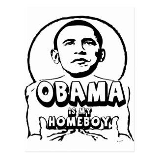 Obama is my homeboy postcard