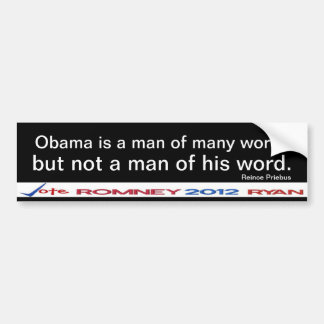 Obama is not a man of his word Sticker Bumper Stickers