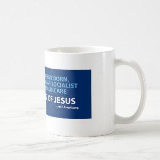 Obama is not a socialist, you're thinking of Jesus Basic White Mug