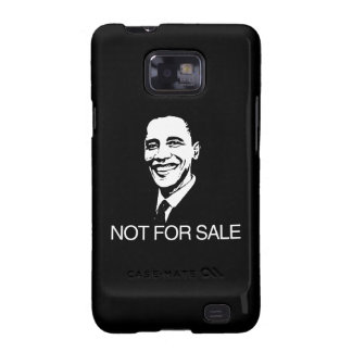 OBAMA IS NOT FOR SALE.png Galaxy S2 Cover