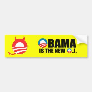 OBAMA IS THE NEW O.J CAR BUMPER STICKER