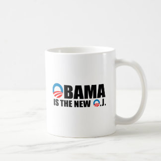 OBAMA IS THE NEW O.J CLASSIC WHITE COFFEE MUG