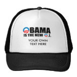 OBAMA IS THE NEW O.J TRUCKER HAT