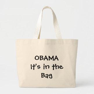 OBAMA It's in the Bag