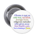 Obama & Jesus 6 Cm Round Badge