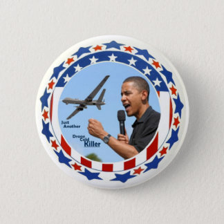 Obama: Just Another Drone Cold Killer 6 Cm Round Badge