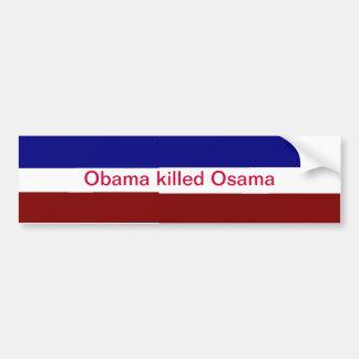 Obama killed Osama bumper sticker