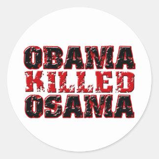 Obama Killed Osama (distressed) copy Round Sticker