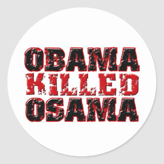 Obama Killed Osama (distressed) copy Stickers