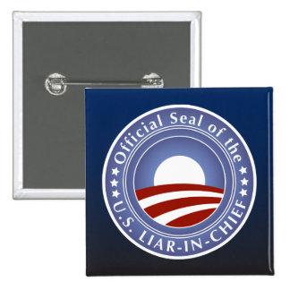 Obama Liar-in-Chief 15 Cm Square Badge