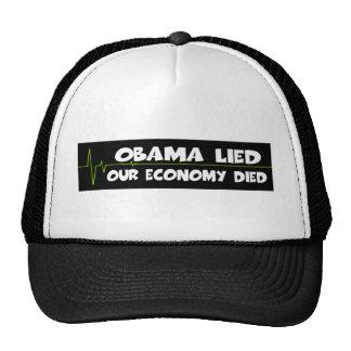 Obama lied-anti Obama economy died Cap