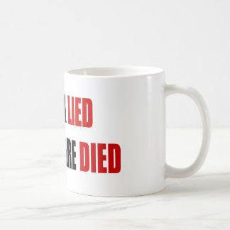 Obama Lied Healthcare Died Basic White Mug