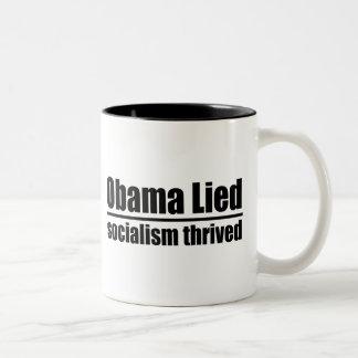 Obama Lied, Socialism Thrived Coffee Mug
