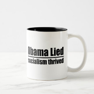 Obama Lied, Socialism Thrived Two-Tone Coffee Mug
