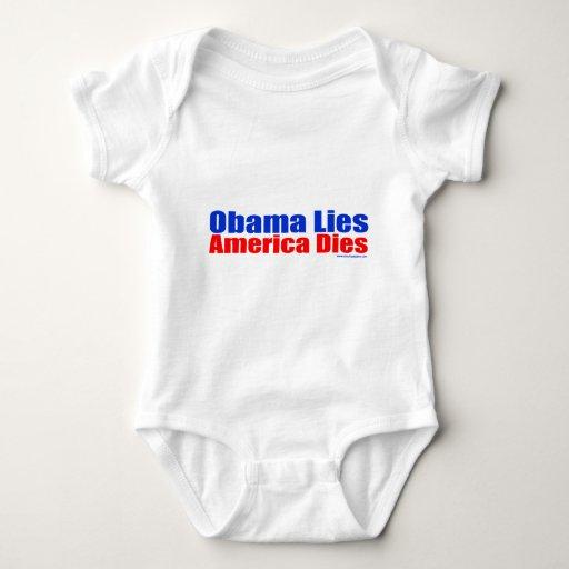 OBAMA LIES AMERICA DIES T SHIRTS