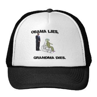 Obama Lies, Grandma Dies Cap