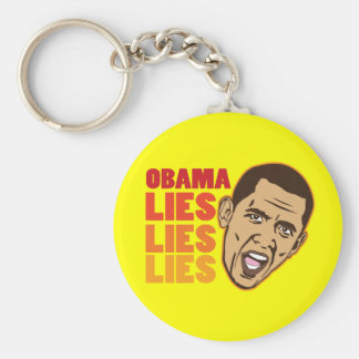 Obama Lies Lies Lies Key Chains