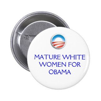 Obama Logo, MATURE WHITE WOMEN FOR OBAMA 6 Cm Round Badge