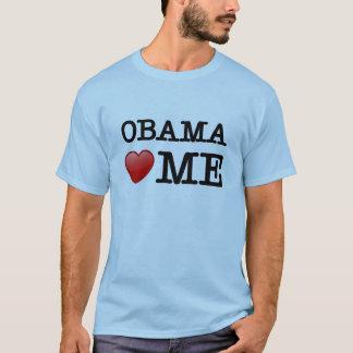 Obama loves me T-Shirt
