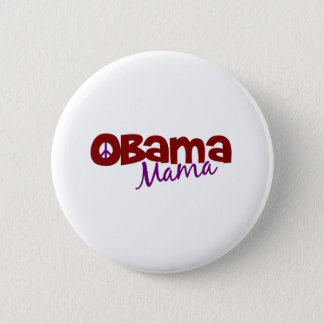 Obama Mama 6 Cm Round Badge
