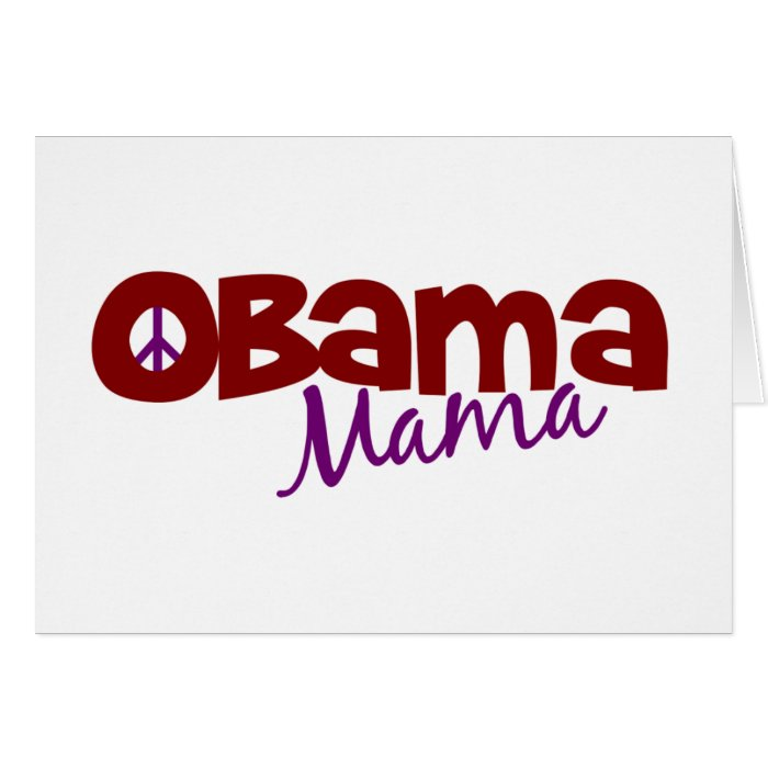 Obama Mama Greeting Card