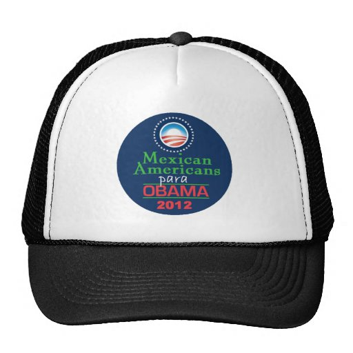 Obama MEXICAN AMERICAN Hats
