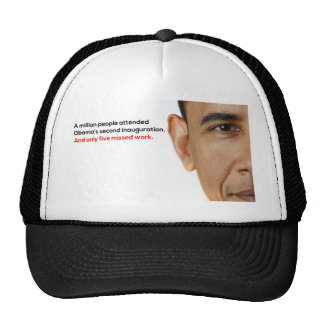 Obama Missed Work Trucker Hat