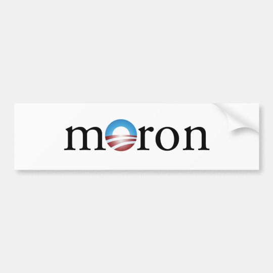 Obama Moron Bumper Sticker