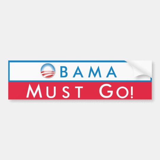 Obama Must Go Bumper Sticker