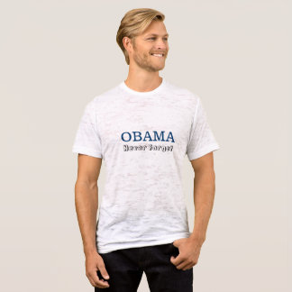 Obama - Never Forget T-Shirt