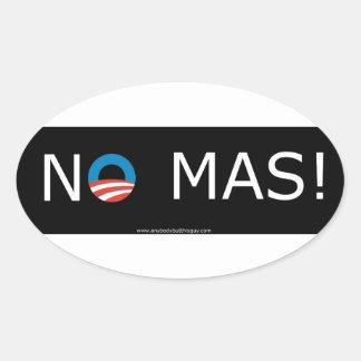 Obama- No Mas! Oval Stickers