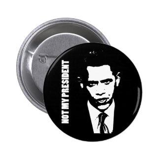 Obama - Not My President 6 Cm Round Badge