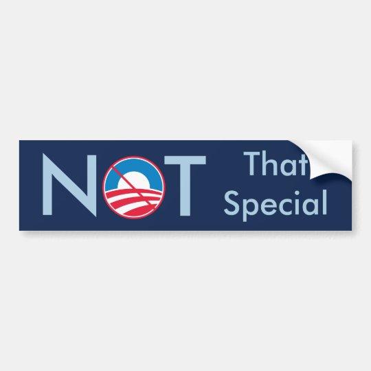 Obama Not That Special Bumper Sticker