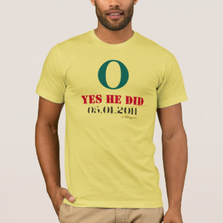 Obama O Yes He Did 05012011 Fitted T-Shirt